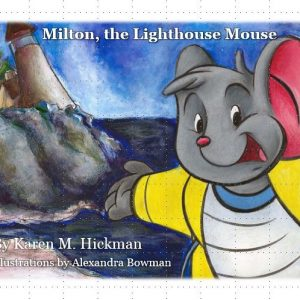 Milton, the Lighthouse Mouse